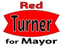 Red Turner Campaign Sign For Mayor