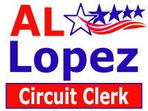 Al Lopez For Circuit Clerk Campaign Yard Sign Design Or Logo