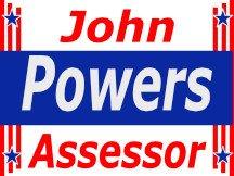 John powers for assessor yard sign