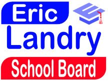 Eric Landry For School Board Yard Sign