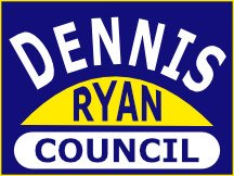 Dennis Ryan For Council Campaign Sign Design