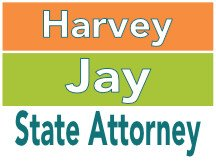 Harvey Jay For State Attorney