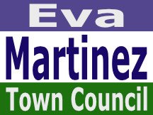Martinez For Town Council Sign