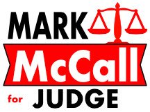 Mark McCall For Judge Campaign Sign Design
