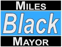 Miles Black Yard Sign Design For Mayor