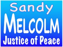 Sandy Melcolm For Justice Of Peace Campaign Yard Sign